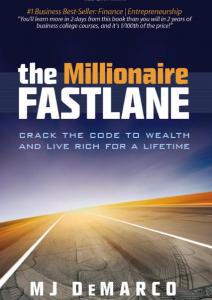 The Millionaire Fastlane Review